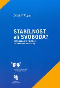 Stabilnost ali svoboda? – mednarodni položaj in zunanja politika - naslovnica