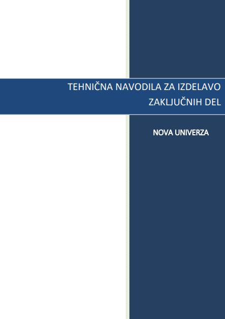 Tehnična navodila za diplomska in magistrska dela ter doktorske disertacije, veljavna od 11.10.2018